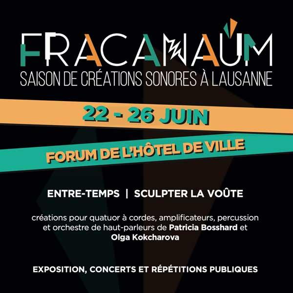 Entre-Temps et Sculpter la voûte – Lausanne | 22 au 26 juin 2021